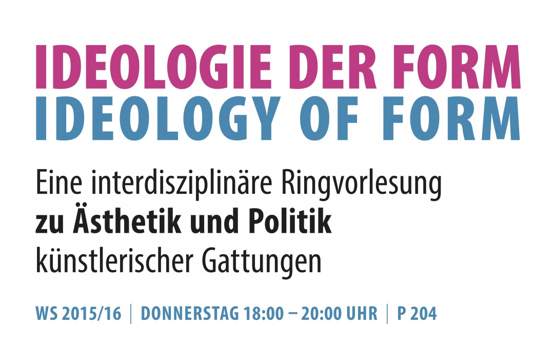 "Lecture with Prof. Dr. Erik Redling on 12/10/15: ""Ideology of Form and Framing Devices"""